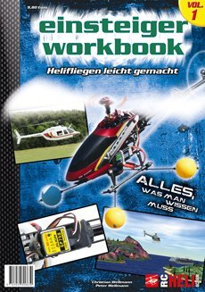 RC-Heli-Action Einsteiger Workbook Volume I