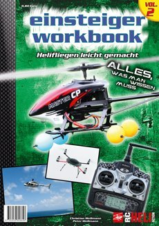 RC-Heli-Action Einsteiger Workbook Volume II