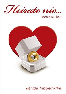 Heirate nie…