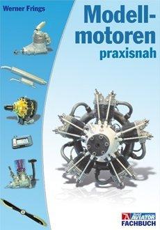Modellmotoren praxisnah