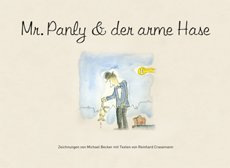 Mr. Panly & der arme Hase