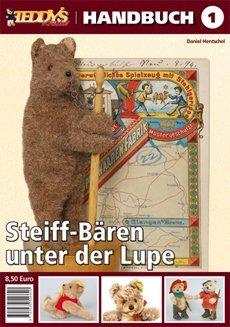 TEDDYS kreativ Handbuch – Steiff-Bären unter der Lupe